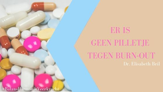 geen pilletje tegen burn-out medicatie