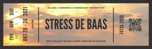 VIP-ticket Stress de Baas - oktober - voorkant